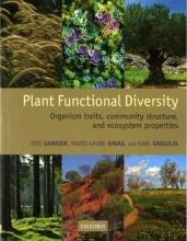 Eric Garnier,   Marie-Laure Navas,   Karl Grigulis Plant Functional Diversity