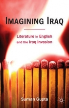 Gupta, Suman Imagining Iraq