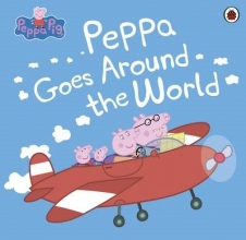 Peppa Pig: Peppa Goes Around the World
