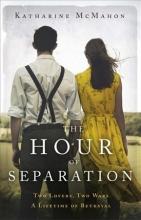 McMahon, Katherine Hour of Separation