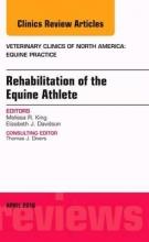 King, Melissa Rehabilitation of the Equine Athlete, An Issue of Veterinary
