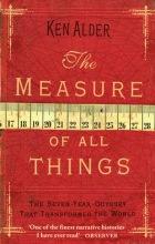 Ken Alder The Measure Of All Things