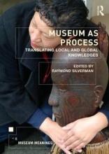 Silverman, Raymond Museum as Process