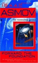 Asimov,I. Forward the Foundation