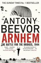 Antony Beevor, Arnhem