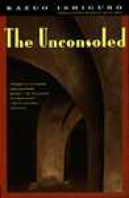 Ishiguro, Kazuo The Unconsoled