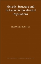 Francois Rousset Genetic Structure and Selection in Subdivided Populations (MPB-40)