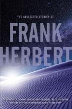 Herbert, Frank The Collected Stories of Frank Herbert