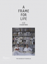 Crawford, Ilse,   Heathcote, Edwin A Frame for Life