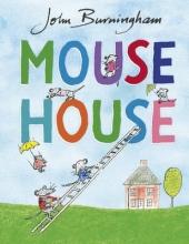 Burningham, John Mouse House