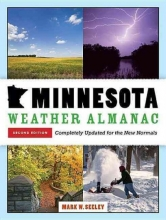 Seeley, Mark W. Minnesota Weather Almanac