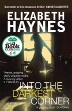 Haynes, Elizabeth Into the Darkest Corner