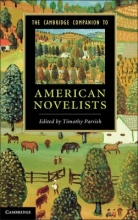Parrish, Timothy Cambridge Companion to American Novelists