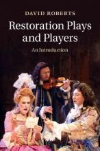 Roberts, David Restoration Plays and Players