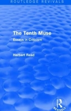 Read, Herbert The Tenth Muse (Routledge Revivals)