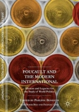 Philippe Bonditti,   Didier Bigo,   Frederic Gros Foucault and the Modern International