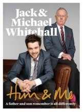 Whitehall Whitehall, Jack Michael Him & Me