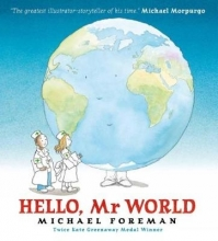 Foreman, Michael Hello, Mr World
