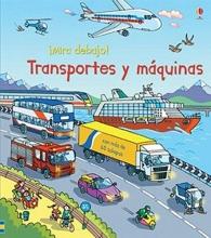 Mira debajo! - Transportes y maquinas