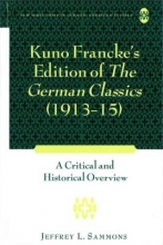 Sammons, Jeffrey L. Kuno Francke`s Edition of The German Classics (1913-15)