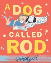Hopgood, Tim Dog Called Rod