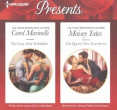 Marinelli, Carol,   Yates, Maisey The Cost of the Forbidden & the Queen`s New Year Secret