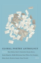 Editors of the Global Poetry Anthology Global Poetry Anthology