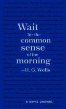 H. G. Wells Novel Journal