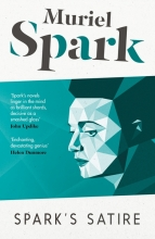 Muriel,Spark Spark`s Satire