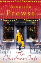 Prowse, Amanda The Christmas Cafe