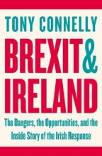 Tony,Connelly Brexit & Ireland