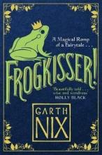 Nix, Garth Frogkisser!