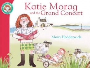 Hedderwick, Mairi Katie Morag and the Grand Concert