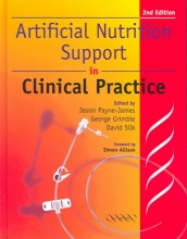 Jason Payne-James,   George K. Grimble,   David Silk Artificial Nutrition Support