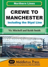 Vic Mitchell,   Keith Smith Crewe to Manchester