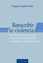 Capote Díaz, Virginia Reescribir la violencia