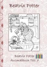 Beatrix Potter,   Elizabeth M Potter Beatrix Potter Ausmalbuch Teil 7 ( Peter Hase )