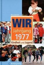 Svensson, Nina Wir vom Jahrgang 1977 - Kindheit und Jugend
