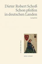 Schoß, Dieter Robert Schon pfeifen in deutschen Landen
