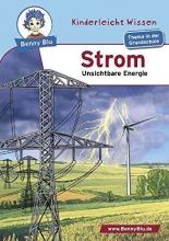 Hansch, Susanne Benny Blu - Strom - Unsichtbare Energie