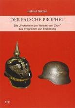 Gatzen, Helmut Der falsche Prophet