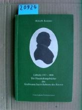 Kommer, Björn R Lübeck 1787-1808: Die Haushaltungsbücher des Kaufmanns Jacob Behrens des Älteren