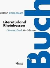 Literaturland Rheinhessen - Das Buch