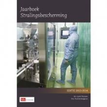 Paul Jonkergauw Carel Thijssen, Jaarboek stralingsbescherming editie 2013 - 2014