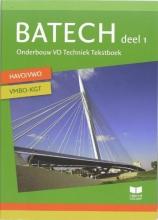 Batech deel 1 havo-vwo en vmbo-kgt Tekstboek