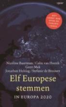 Nicoline Baartman, Colin van Heezik, Geert Mak, Jonathan Holslag, Stefanie de Brouwer Elf Europese stemmen