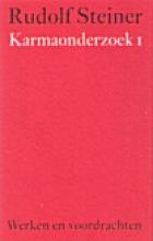 Rudolf Steiner , Karmaonderzoek I werken en voordrachten