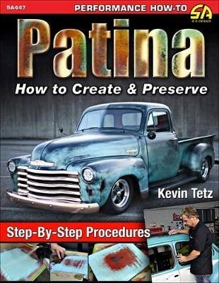 Kevin Tetz,Patina