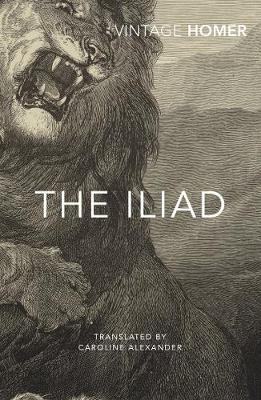 Homer,   Caroline Alexander,The Iliad