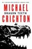 Michael Crichton, Dragon Teeth
